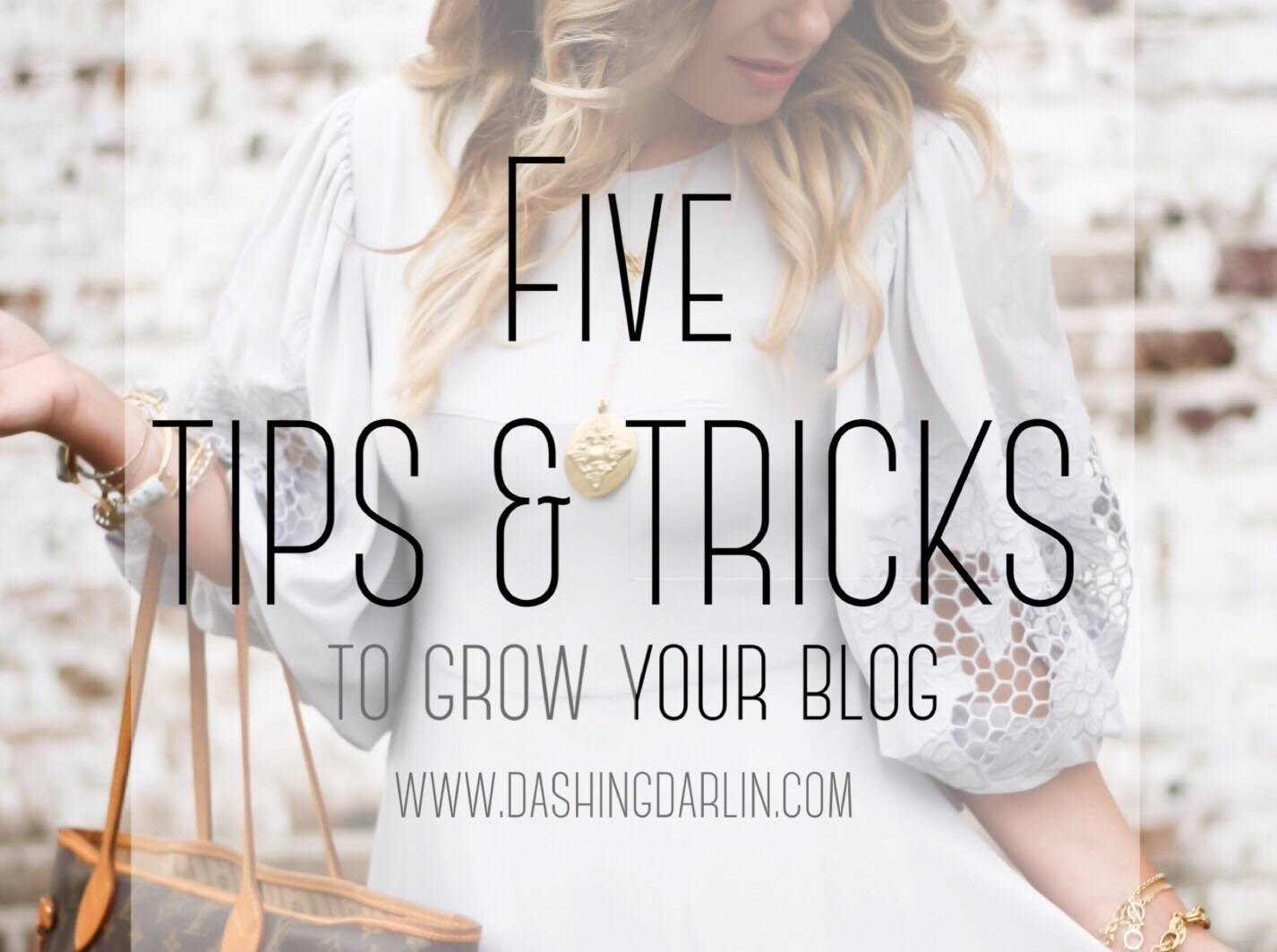 Tips and Tricks to Grow your Blog